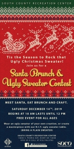 Event poster for Santa Brunch and Ugly Sweater Contest at South County Recreation Center.
