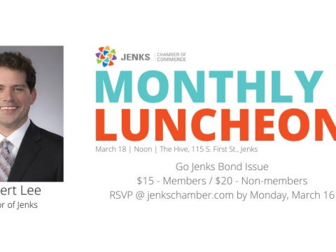 March Monthly Luncheon featuring Jenks Mayor Robert Lee.