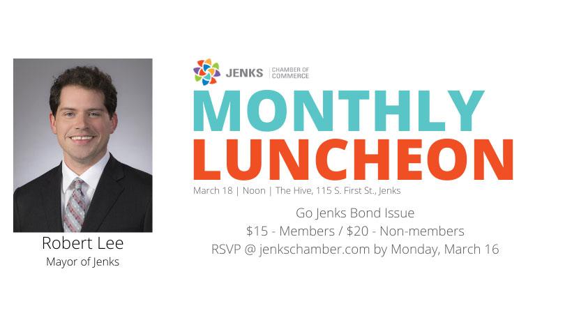 March Monthly Luncheon featuring Jenks Mayor Robert Lee.