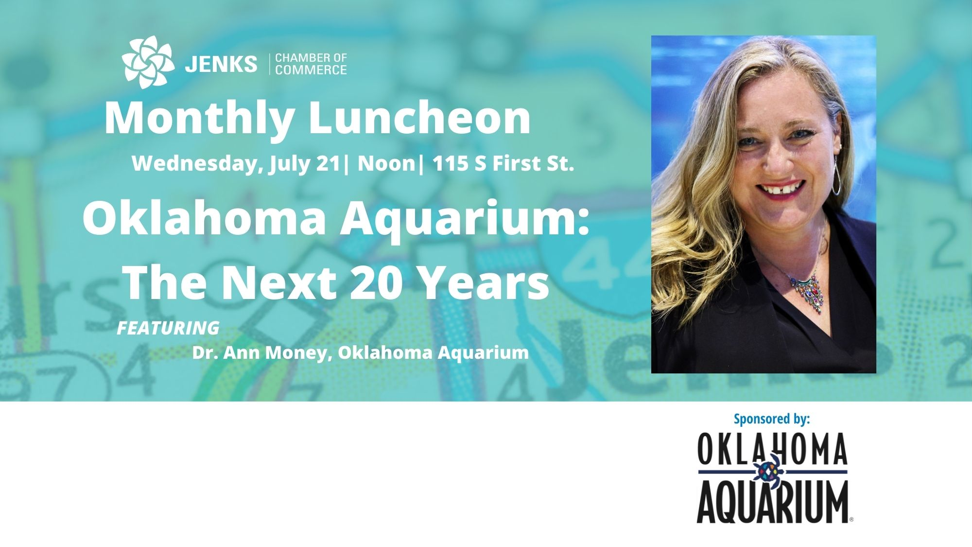 A graphic for the July 21 luncheon, featuring Dr. Ann Money of the Oklahoma Aquarium.